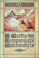 A Worthy Company of Watchmakers Book